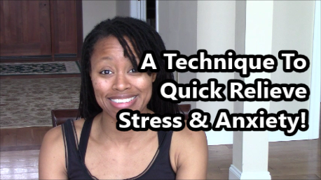 A Technique To Relieving Stress & Anxiety