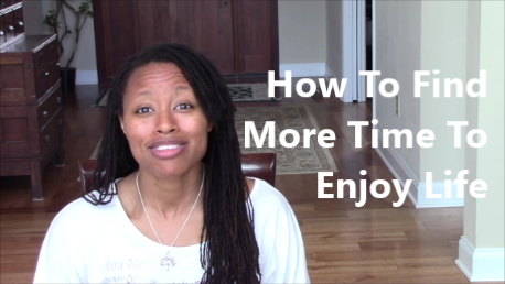 How To Find More Time To Enjoy Life